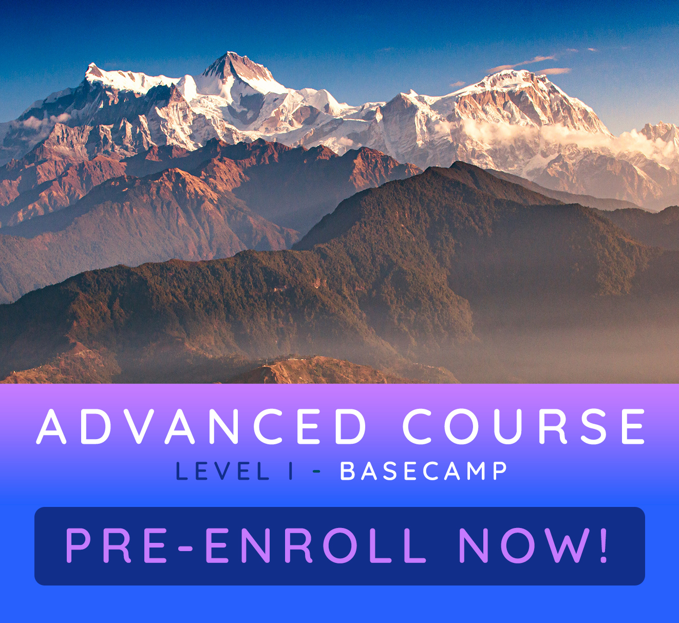 Advanced Course Level I - Basecamp